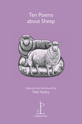 Ten Poems About Sheep | Neil Astley |