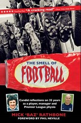 The Smell of Football | Mick Rathbone |