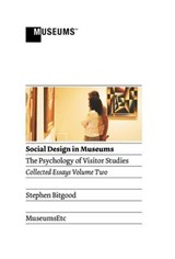 Social Design in Museums | Stephen Bitgood |