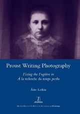 Proust Writing Photography | Aine Larkin |