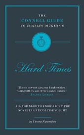 Connell Guide to Charles Dickens's Hard Times