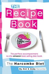 Harcombe Diet: The Recipe Book | Zoe Harcombe |