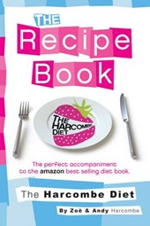 Harcombe Diet: The Recipe Book