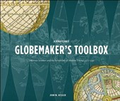 A Renaissance Globemaker's Toolbox and the Naming of America | John W. Hessler |