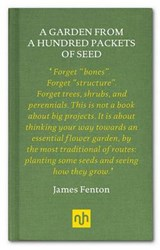 Garden from a Hundred Packets of Seed | James Fenton |