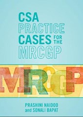 CSA Practice Cases for the MRCGP