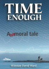 Time Enough | Winston David Ward |