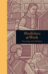 Mindfulness at Work | Maria Arpa |