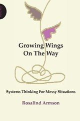 Growing Wings on the Way | Rosalind Armson |