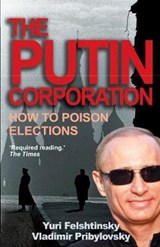 Putin Corporation | Yuri Felshtinsky |
