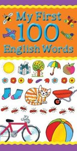 My First 100 English Words | Catherine Bruzzone |