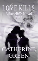 Love Kills | Catherine Green |