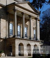 The Classical Building of Bath | Mike Jenner |
