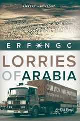 Lorries of Arabia | Robert Hackford |