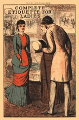 Complete Etiquette for Ladies | Samuel Orchart Beeton |