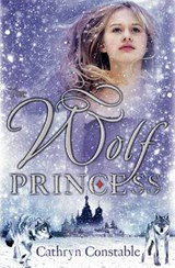 The Wolf Princess | Cathryn Constable |