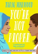 You're Not Proper | Tariq Mehmood |