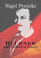 Buchner and Collected Essays