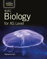 WJEC Biology for AS Student Book | Marianne Izen |