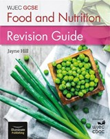 Wjec GCSE Food and Nutrition: Revision Guide |  |