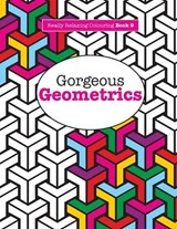 Gorgeous Geometrics | Elizabeth James |