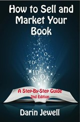 How To Sell And Market Your Book | Darin Jewell |