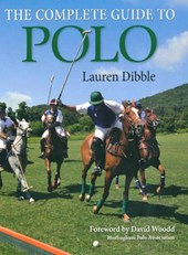 The Complete Guide to Polo | Lauren Thorpe |