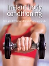 Instant body conditioning | Infinite Ideas |