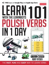 Learn 101 Polish Verbs in 1 Day with the Learnbots | Rory Ryder |