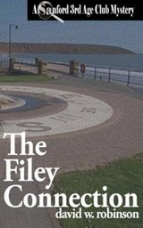 The Filey Connection | David W. Robinson |