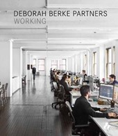 Deborah Berke Partners: Working