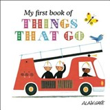 My First Book of Things That Go | Alain Grée |