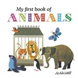 My First Book of Animals | Alain Gree |