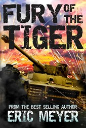 Fury of the Tiger (World of Blood and Tanks, Book 1)