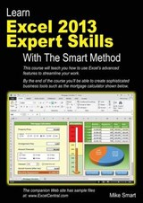 Learn Excel 2013 Expert Skills With the Smart Method | Mike Smart |