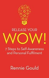 Release Your Wow! | Rennie Gould |