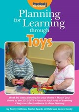 Planning for Learning Through Toys | Rachel Sparks Linfield |