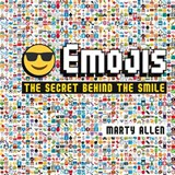 Emojis the secret behind the smile | Marty Allen |
