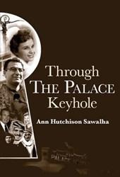 Through the Palace Keyhole