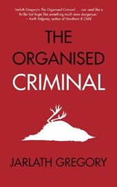 The Organised Criminal | Jarlath Gregory |