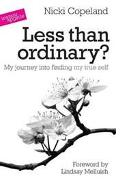 Less Than Ordinary?