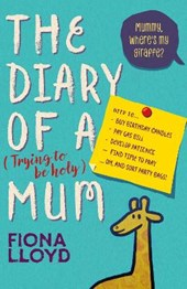 Diary of a (Trying to be Holy) Mum