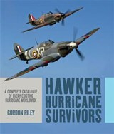 Hawker Hurricane Survivors | Gordon Riley |
