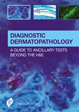 Diagnostic Dermatopathology | Gregory A. Hosler |