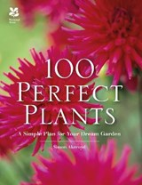 100 Perfect Plants | Simon Akeroyd |