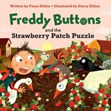 Freddy Buttons and the Strawberry Patch Puzzle | Fiona Dillon |