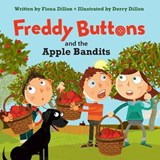 Freddy Buttons and the Apple Bandits | Fiona Dillon |