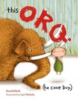 This Orq. (He Cave Boy) | David Elliott |