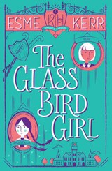 Glass Bird Girl | Esme Kerr |