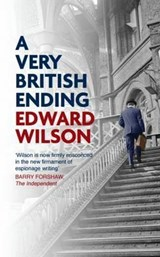 A Very British Ending | Edward Wilson |